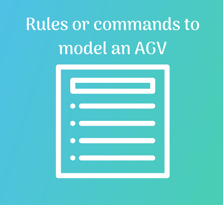 commands of the FlexSim simulation tool to model an AGV