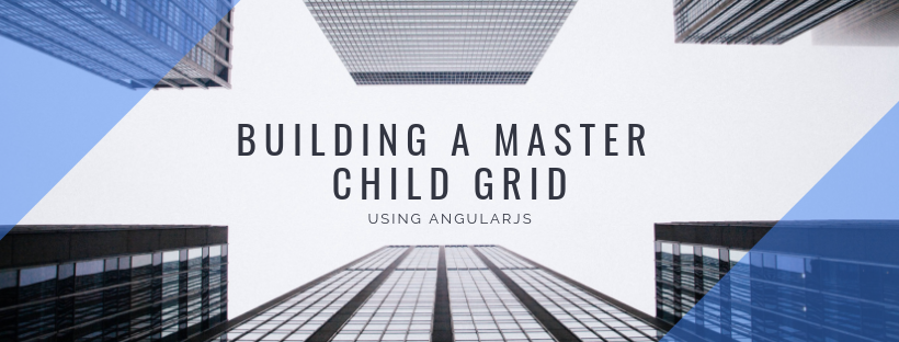 Master Detail/Child grid using AngularJS - Bestir Software