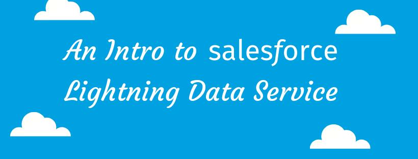 salesforce-Lightning Data Service